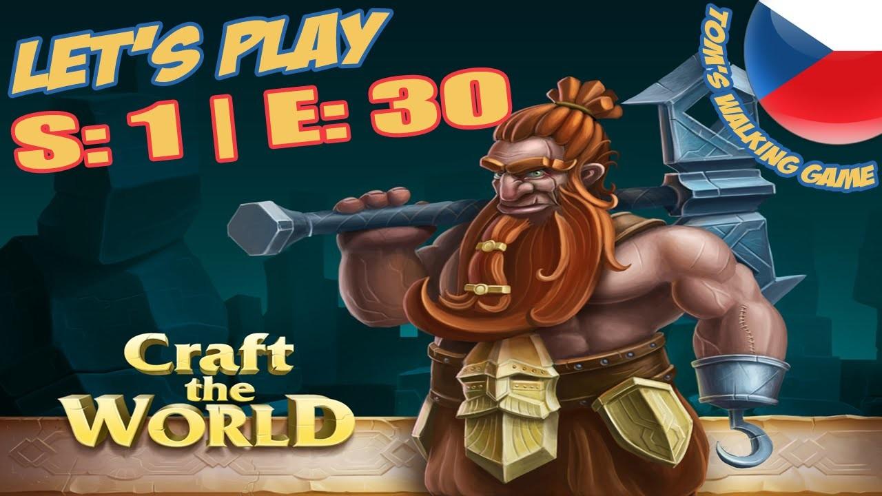 Portál otevřen, konec? | Craft the World LETS PLAY S:1 E:30 | FULL HD | CZ