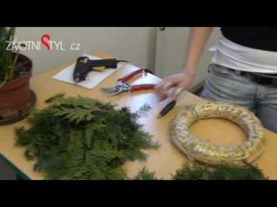 Výroba adventního věnce