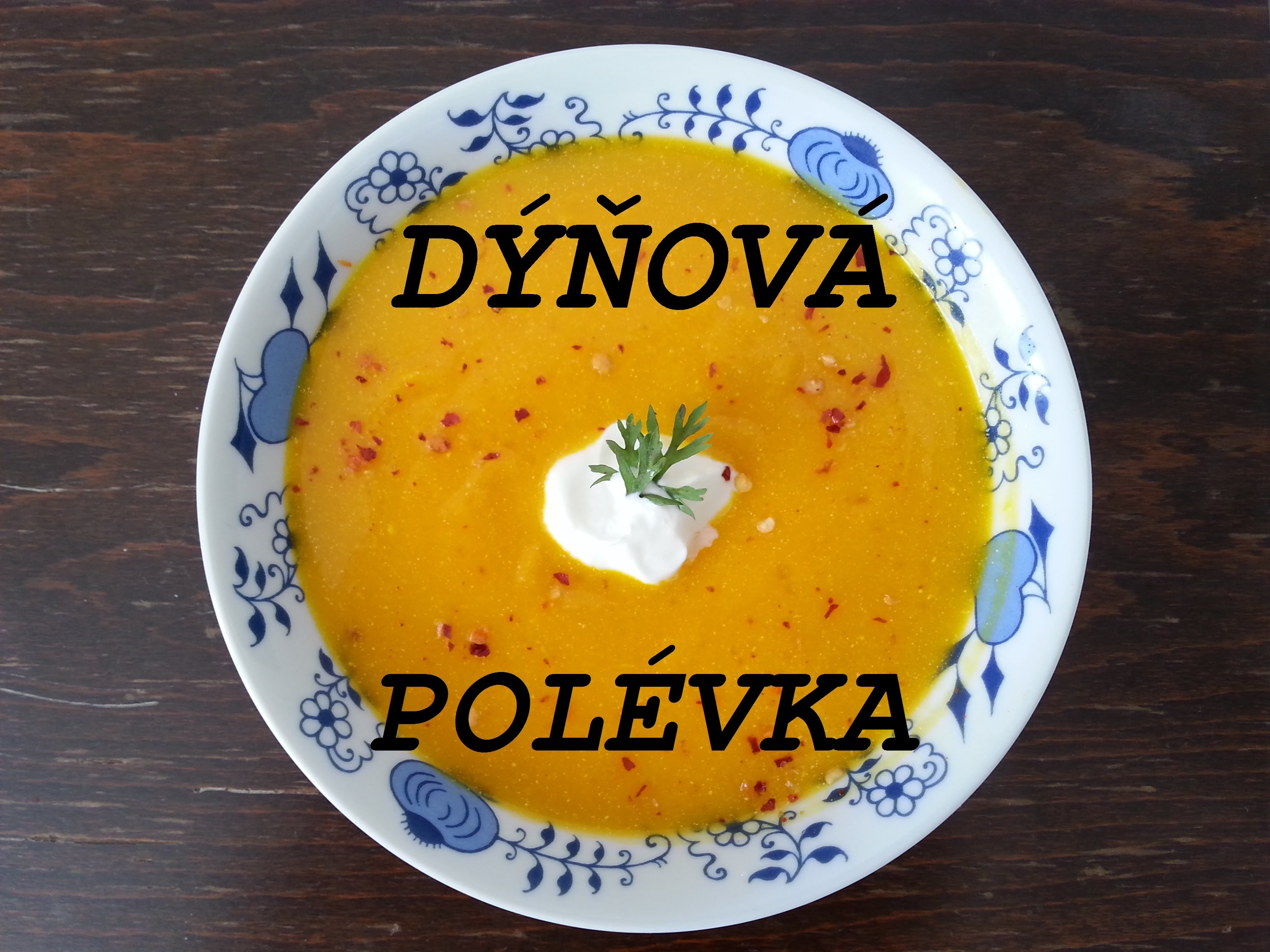 DIY Dýňová polévka. easy pumpkin soup (ideal for Halloween)
