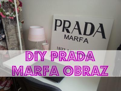 DIY Prada Marfa obraz