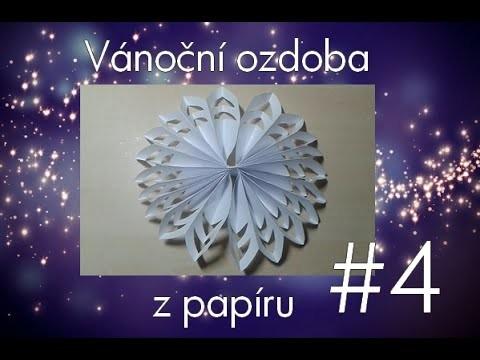 Vánoční ozdoba z papíru #4 (DIY: Paper snowflake)