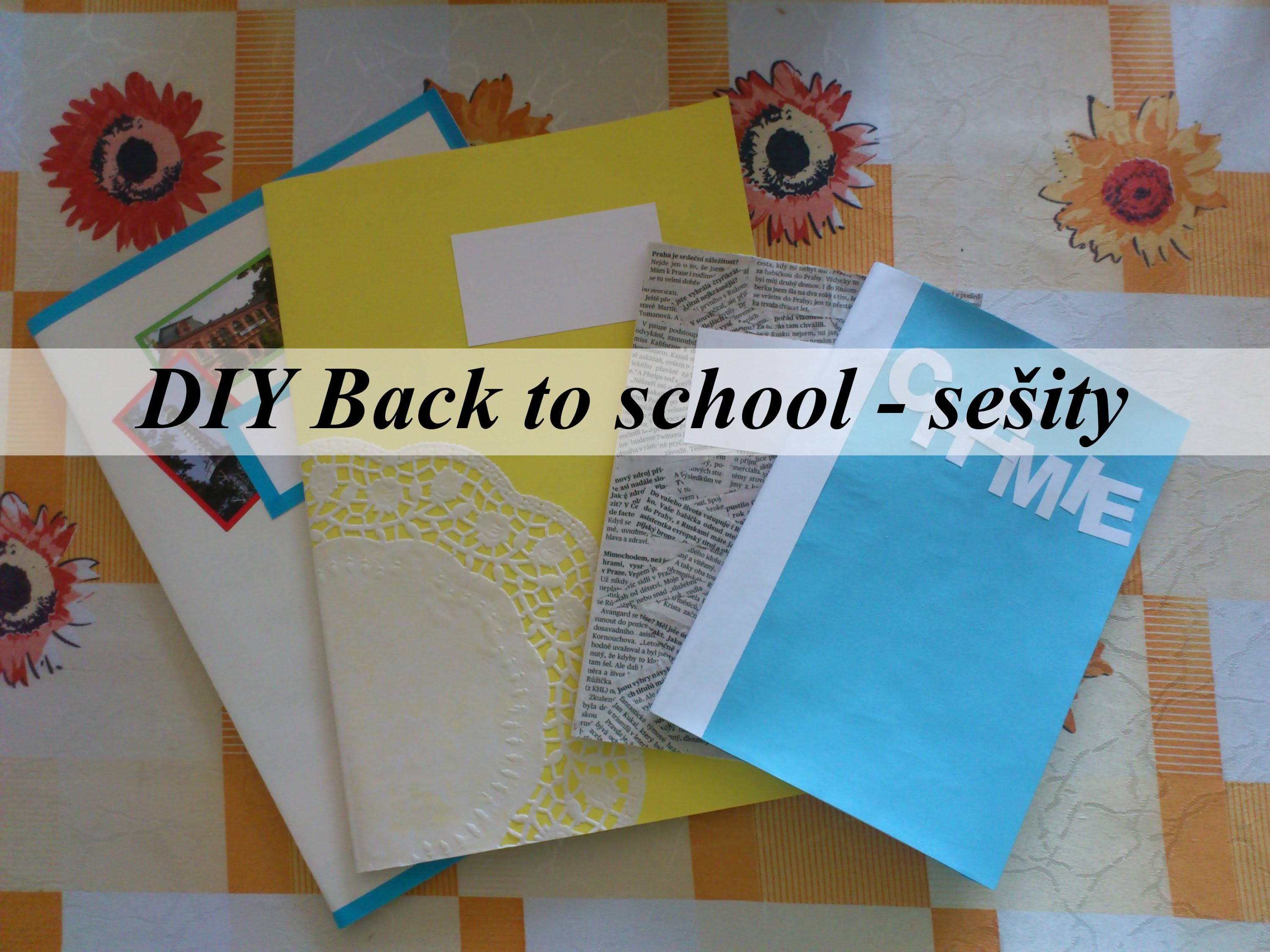 DIY Back to school 2015 - sešity.notebooks