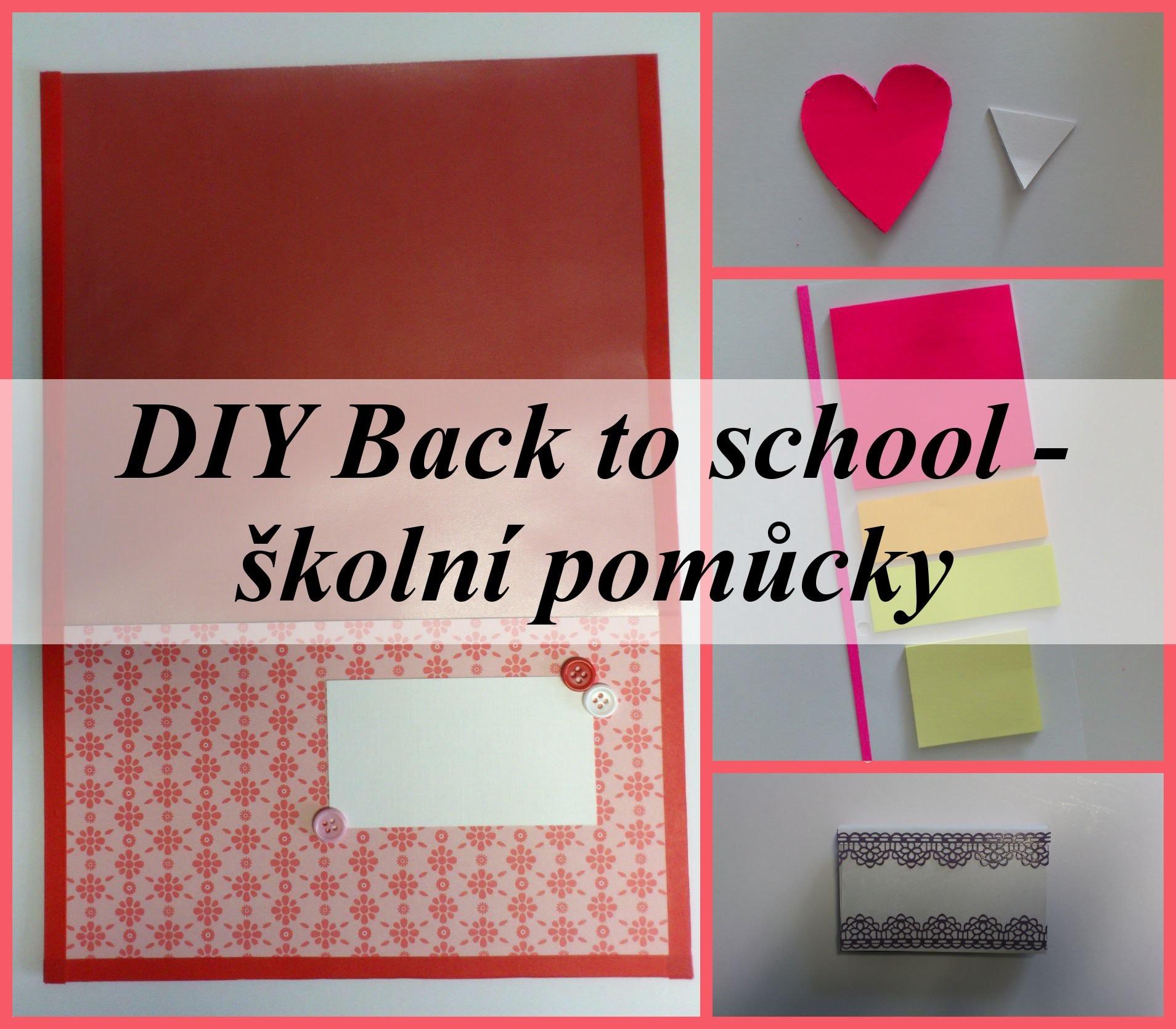 DIY Back to school 2015 - školní pomůcky.school supplies