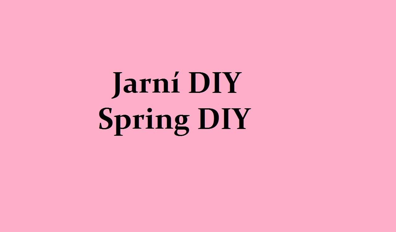 Jarní DIY