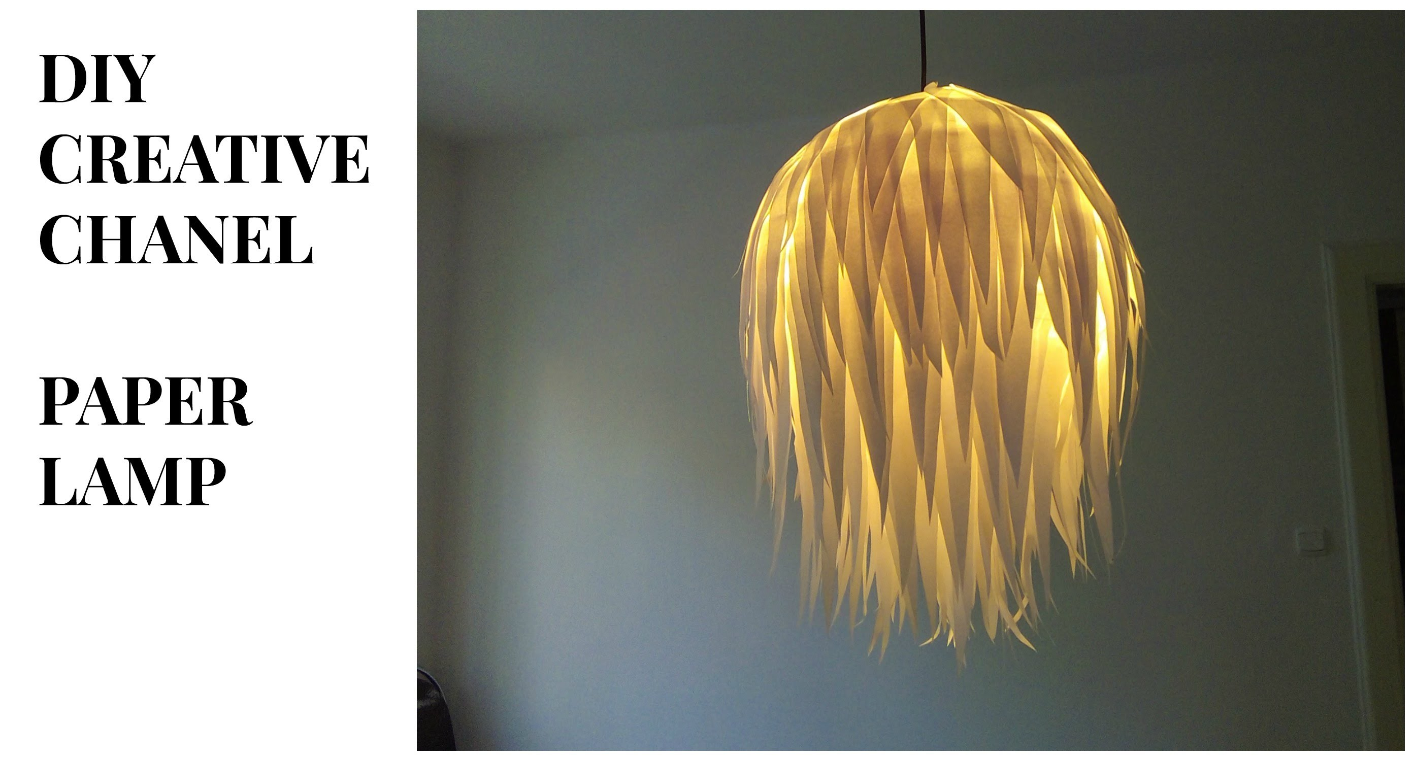 DIY CREATIVE CHANEL- PAPÍROVÁ LAMPA , PAPER LAMP
