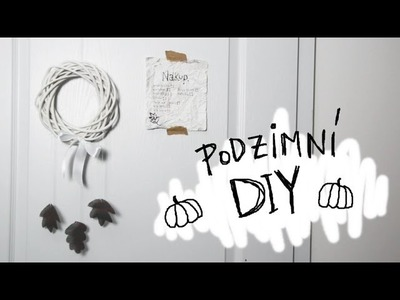 Podzimní DIY a Inspirace | Autumn. Fall DIY and Inspiration | Ester Starling