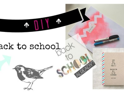 DIY⎥Back to school - school supplies + tips 2016