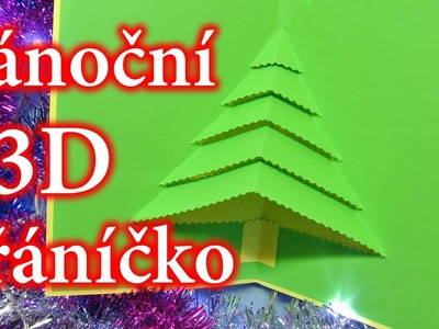 Vánoční 3D přáníčko. Vánoční DIY. LADYSASETKA