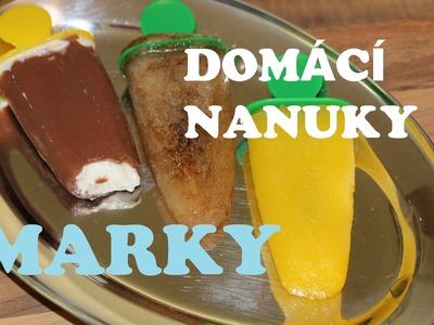 DIY: Domácí nanuky. Homemade Popsicles [Marky]