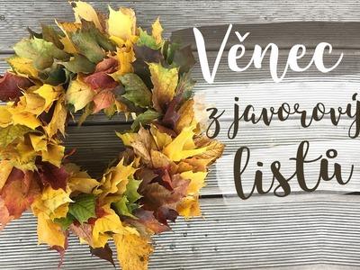 Rychlý věnec z javorových listů | D I Y