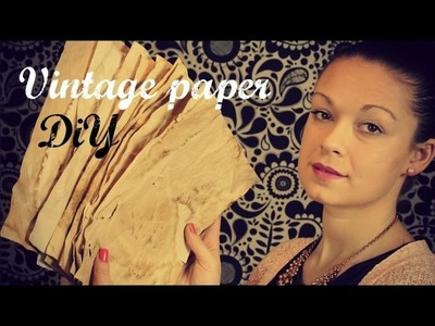 Jak si vyrobit vintage papír (How to Make Paper Look Old) DiY