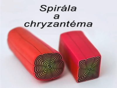 Jelly roll (Spiral) and Chrysanthemum cane