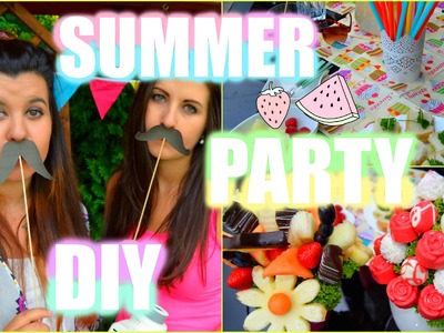 ♡ SUMMER PARTY - DIY ♡ Snacks, Decor, Activities ♡