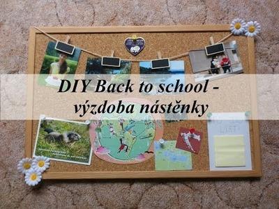 DIY Back to school 2015 - výzdoba nástěnky.board decoration