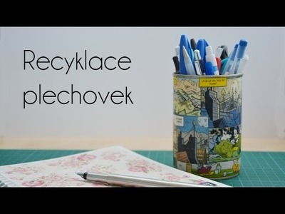 Recyklace plechovek | DIY