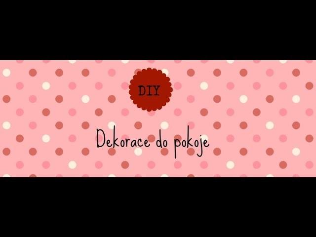 DIY ♥ Dekorace do bytu  #1