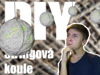 "DIY: ""STRINGOVÉ KOULE"" | Kryštof Kindl"