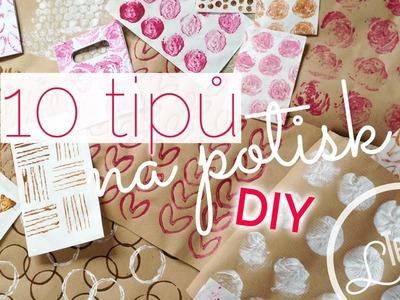 10 DIY tipů na vlastní potisk | #laterezatelier