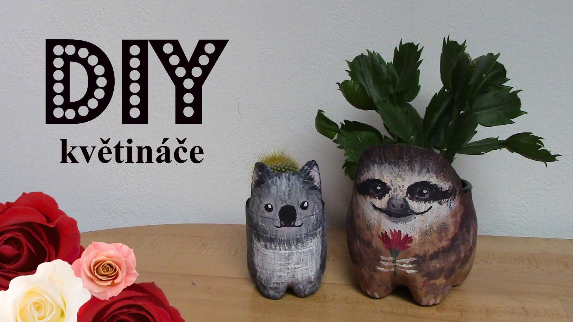 DIY zvířecí květináče (lenochod, koala)