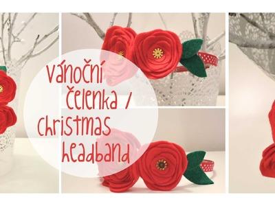 Vánoční čelenka. Diy christmas headband. diy flower headband