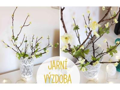 Jarní květinová výzdoba. diy spring decorations