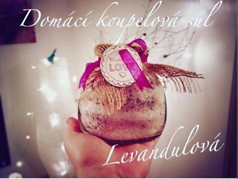 Domácí levandulová koupelová sůl - nápad na dárek. bath salt - diy gift