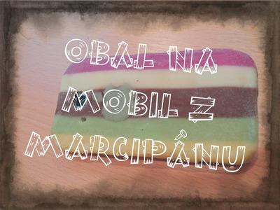 DIY - Obal na mobil z marcipánu