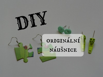 DIY originální náušnice. DIY original earrings