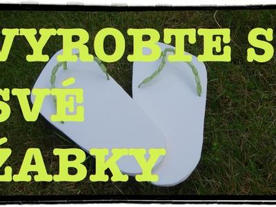 Jak na to: 57# Žabky na léto DIY