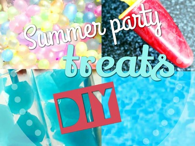 Summer Party Treats DIY.Eli Style