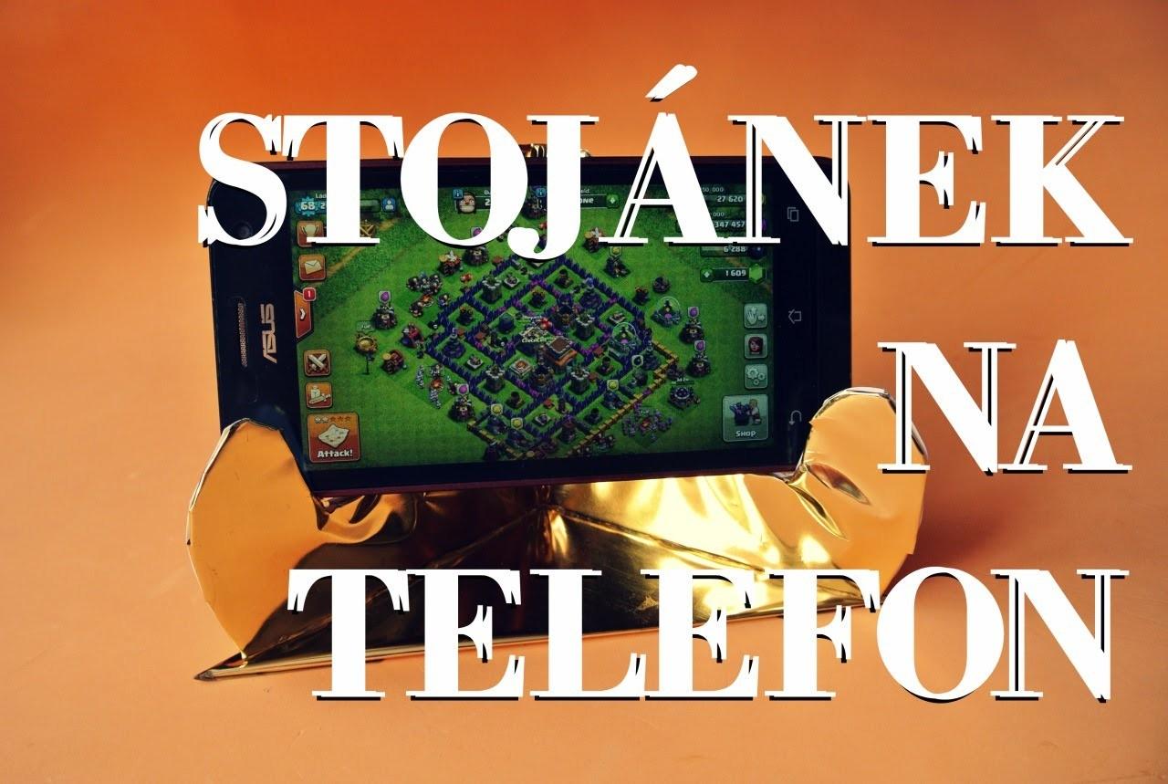 Stojánek na mobil nebo tablet aneb NEUTOPTE SVŮJ TELEFON