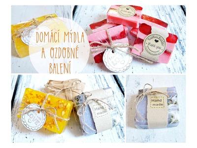 Výroba domácího mýdla a ozdobné balení. diy homemade soap, wrapping soap
