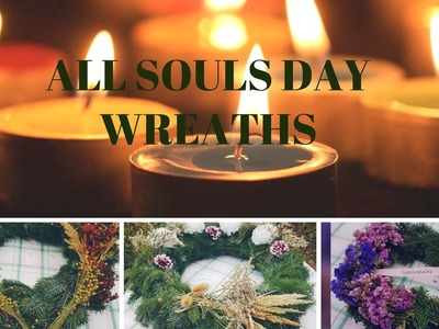 How make a All Souls Day wreath