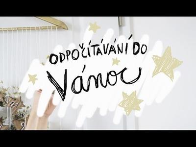 Odpočítávání do VÁNOC! | Christmas DIY | Adventní kalendář | Ester Starling