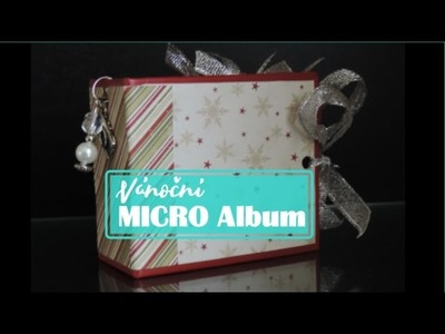 |SCRAPBOOK| MICRO Album - Christmas TUTORIAL