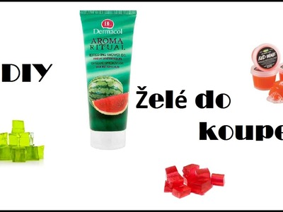 DIY-Želé do koupele | Jelly to bath
