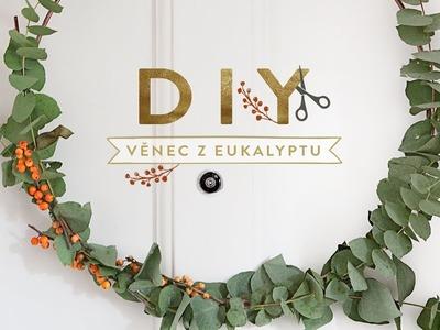 Věnec z eukalyptu | WESTWING DIY