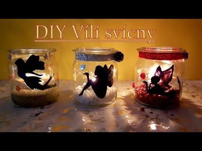 DIY Vílí svícny II Fairy lantern