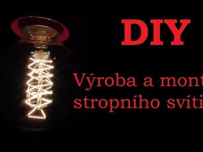 DIY - Výroba a zapojení svítidla