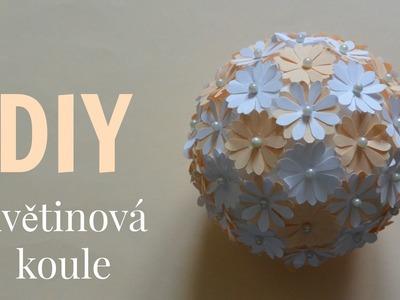 DIY květinová koule. DIY flower ball