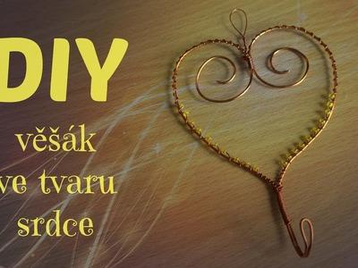 DIY věšák ve tvaru srdce. DIY heart hanger
